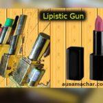 Lipstick shaped Gun will ensure women's safety..
